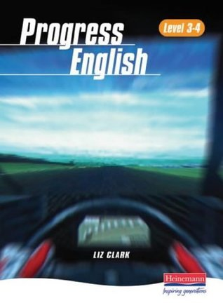 Progress English Level 3 to 4 Student Book  by  Liz Clark