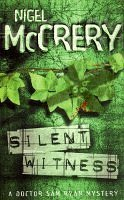 Silent Witness: Case For The Defense  by  Nigel McCrery