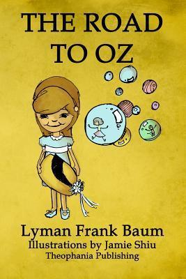 The Road To Oz: Volume 5 Of L.F.Baums Original Oz Series L. Frank Baum
