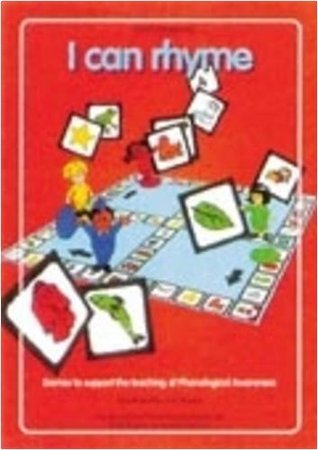 I Can Rhyme: Games to Support the Teaching of Phonological Awareness  by  Jan Thorne