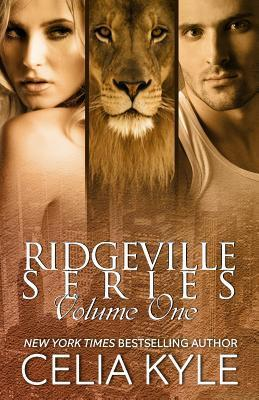 Ridgeville Series: Volume One (Ridgeville #1-2)  by  Celia Kyle