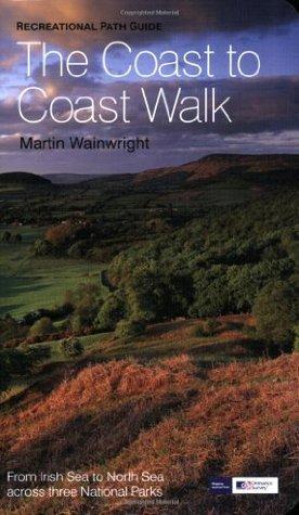 The Coast To Coast Walk  by  Martin Wainwright