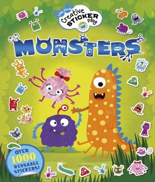 Little Hands Creative Sticker Play Monsters  by  Lisa Regan