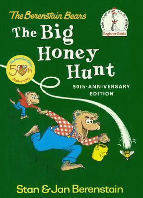 The Big Honey Hunt: 50th Anniversary Party Edition  by  Stan Berenstain
