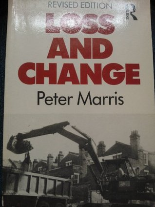 Loss and Change Peter Marris