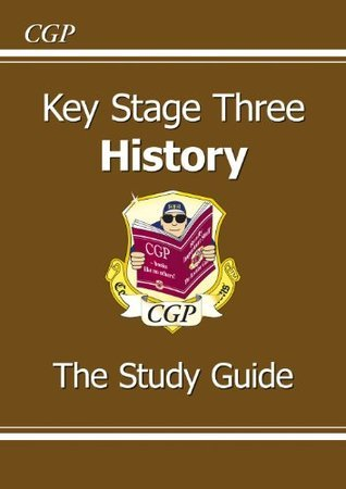 KS3 History Study Guide: The Study Guide  by  CGP Books