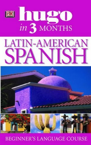 Latin American Spanish (Hugo in 3 Months)  by  Isabel Cisneros