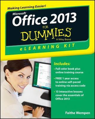Office 2013 Elearning Kit for Dummies  by  Faithe Wempen