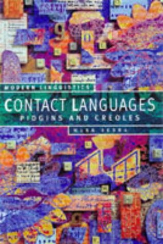Contact Languages: Pidgins & Creoles Mark Sebba