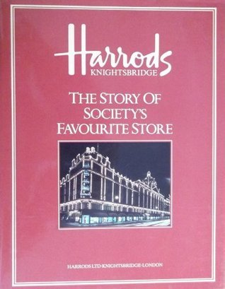 Harrods Story of Society S. Callery