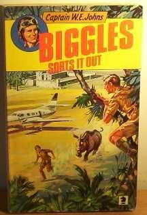 Biggles Sorts It Out W.E. Johns