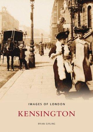 Around Kensington  by  B. Girling