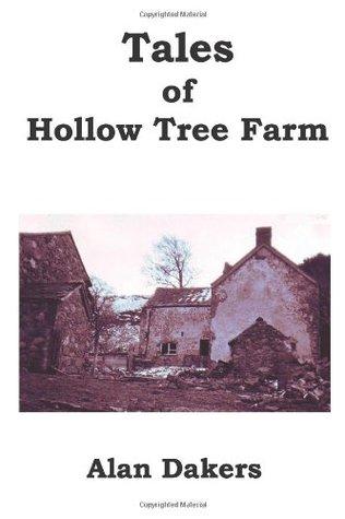 Tales of Hollow Tree Farm  by  Alan Dakers