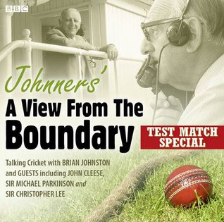 Johnners A View From The Boundary  Test Match Special  by  Brian Johnston
