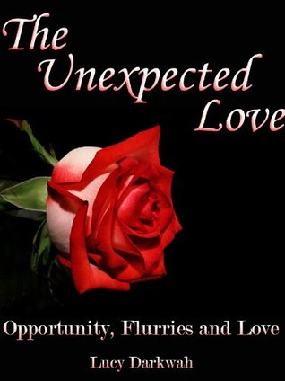 The Unexpected Love Lucy Darkwah