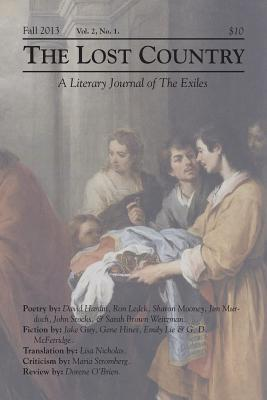 The Lost Country Fall 2013: A Literary Journal of the Exiles The Exiles