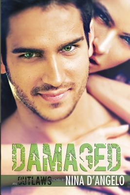 Damaged  by  Nina DAngelo