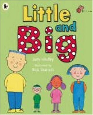 Little and Big  by  Judy Hindley