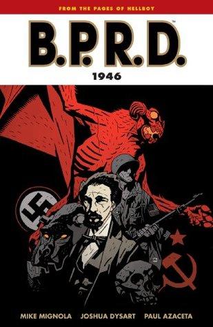 B.P.R.D. Vol. 9: 1946 Mike Mignola