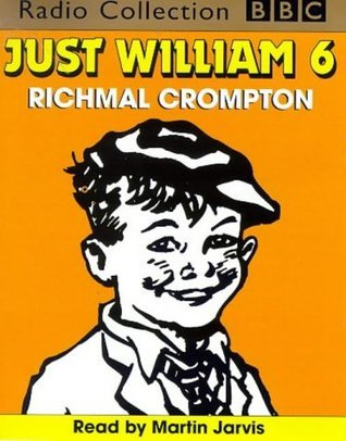 Just William: No.6  by  Richmal Crompton