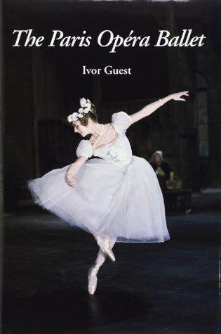 The Paris Opera Ballet Ivor Guest