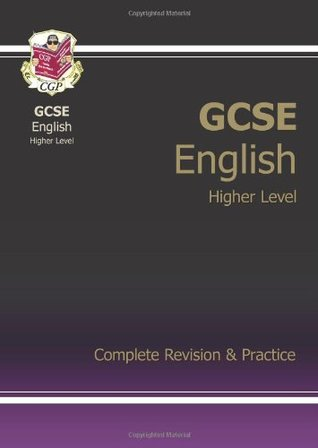 Gcse English: Complete Revision and Practice. [Editor: Chrissy Williams]  by  CGP Books