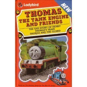 The Sad Story of Henry, Thomass Train & Thomas and the Guard Wilbert Awdry