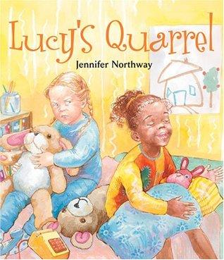 Lucys Quarrel  by  Jennifer Northway