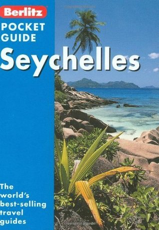 Berlitz: Seychelles Pocket Guide Berlitz Publishing Company