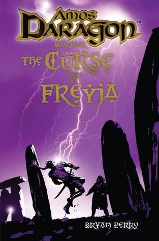 Amos Daragon Book Four: The Curse of Freyja  by  Bryan Perro