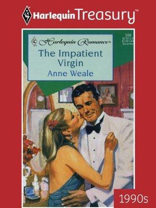 The Impatient Virgin  by  Anne Weale