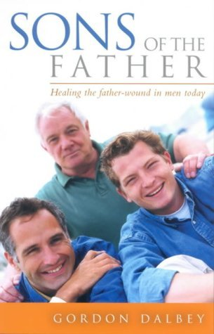 Sons of the Father Gordon Dalbey