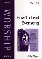 How To Lead Evensong  by  Gilly Myers