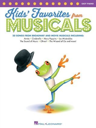 Kids Favorites from Musicals  by  Hal Leonard Publishing Company