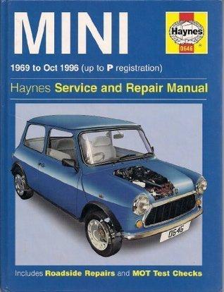 Mini (69 96) Service And Repair Manual (Haynes Service And Repair Manuals)  by  John S. Mead