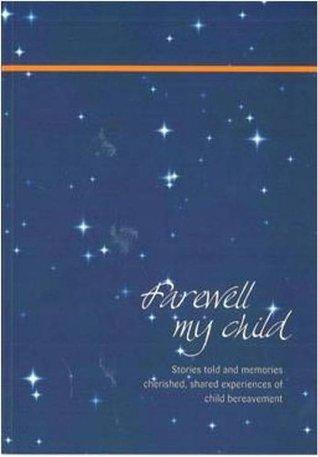 Farewell, My Child Ann Chalmers