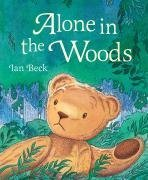 Alone in the Woods. Ian Beck  by  Ian Beck