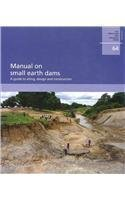 Manual on Small Earth Dams: A Guide to Siting, Design and Construction Food and Agriculture Organization of the United Nations