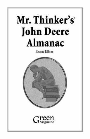 Mr. Thinkers John Deere Almanac  by  Richard Hain