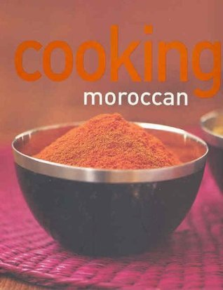 Cooking Moroccan.  by  Murdoch Books