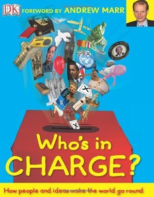 Whos in Charge?. Foreword  by  Andrew Marr by Andrew Marr (Foreword By)