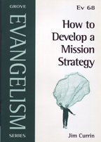 How to Develop a Mission Strategy  by  Currin Jim