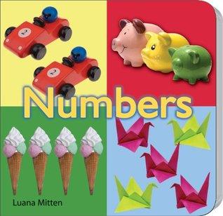 Numbers  by  Luana K. Mitten