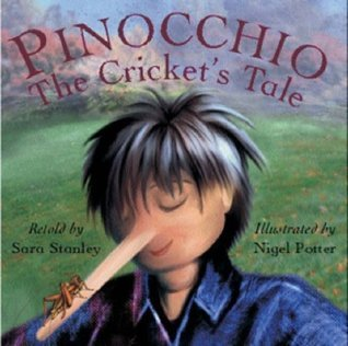 Pinocchio: The Crickets Tale  by  Sara Stanley