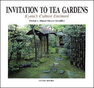 The Tea Garden: Kyotos Culture Enclosed Katsuhiko Mizuno
