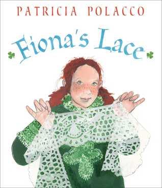 Fionas Lace Patricia Polacco