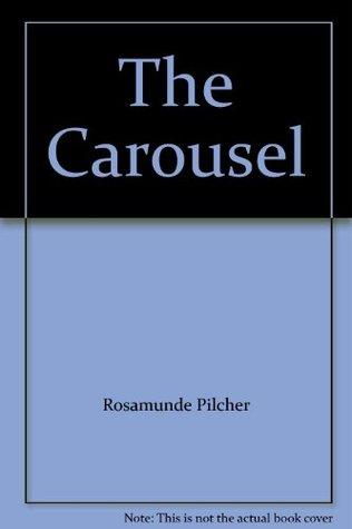 Carousel  by  Rosamunde Pilcher