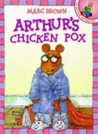 Arthurs Chicken Pox (Red Fox Picture Books)  by  Marc Brown