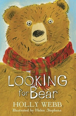 Looking for Bear  by  Holly Webb