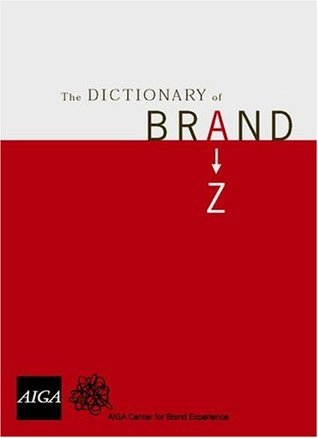 The Dictionary Of Brand Marty Neumeier
